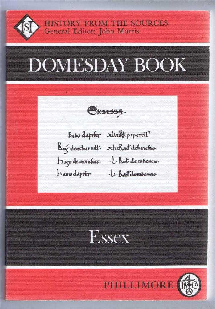 Domesday Book. Volume 32: Essex, (Ed) Alexander Rumble from a draft translation prepared by Judy Plaister & Veronica Sankaran