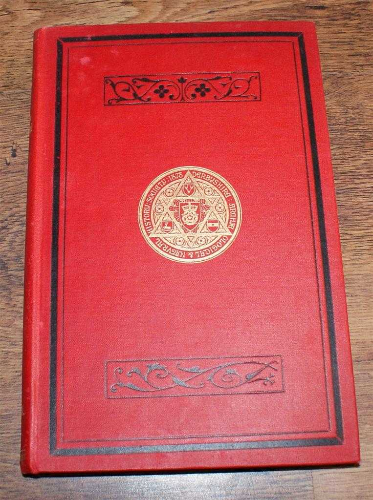 Journal of the Derbyshire Archaeological and Natural History Society. Volume XXXII (32), February 1910, Edited by C E B Bowles. Rev J M J Fletcher; Rev Henry Lawrance; Edward Sandeman; etc.