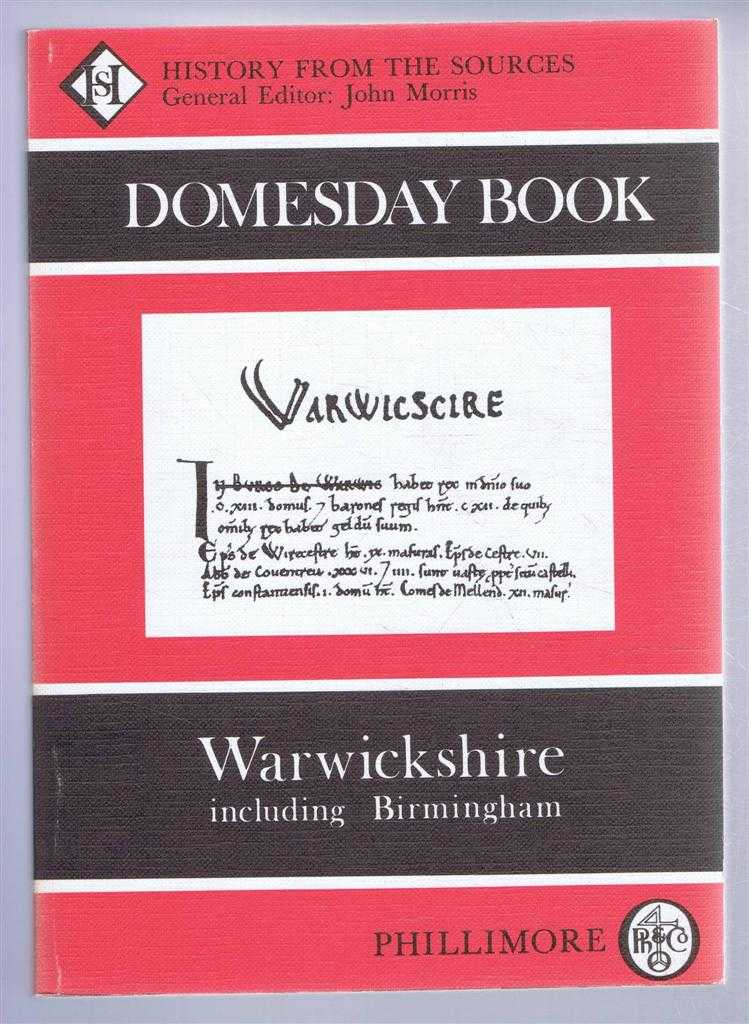 Domesday Book. Volume 23: Warwickshire, (Ed) John Morris from a draft translation prepared by Judy Plaister