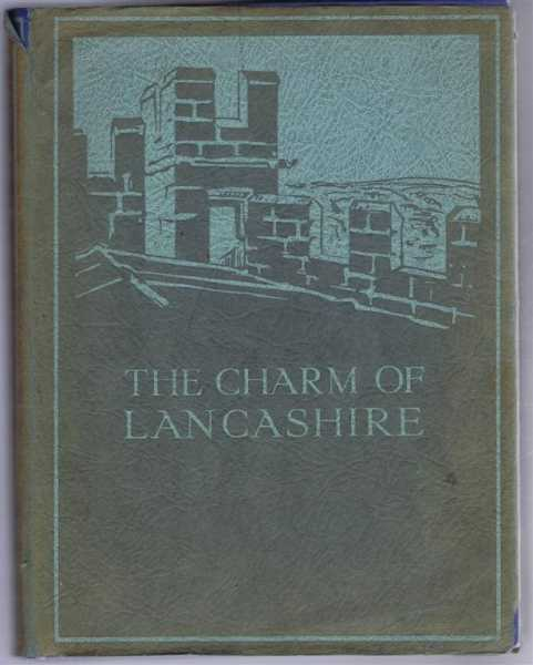 The Charm of Lancashire, J Cuming Walters