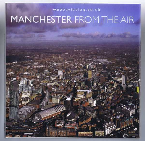 MANCHESTER From the Air, Webb, Jonathan (Webb Aviation Aerial Photography)