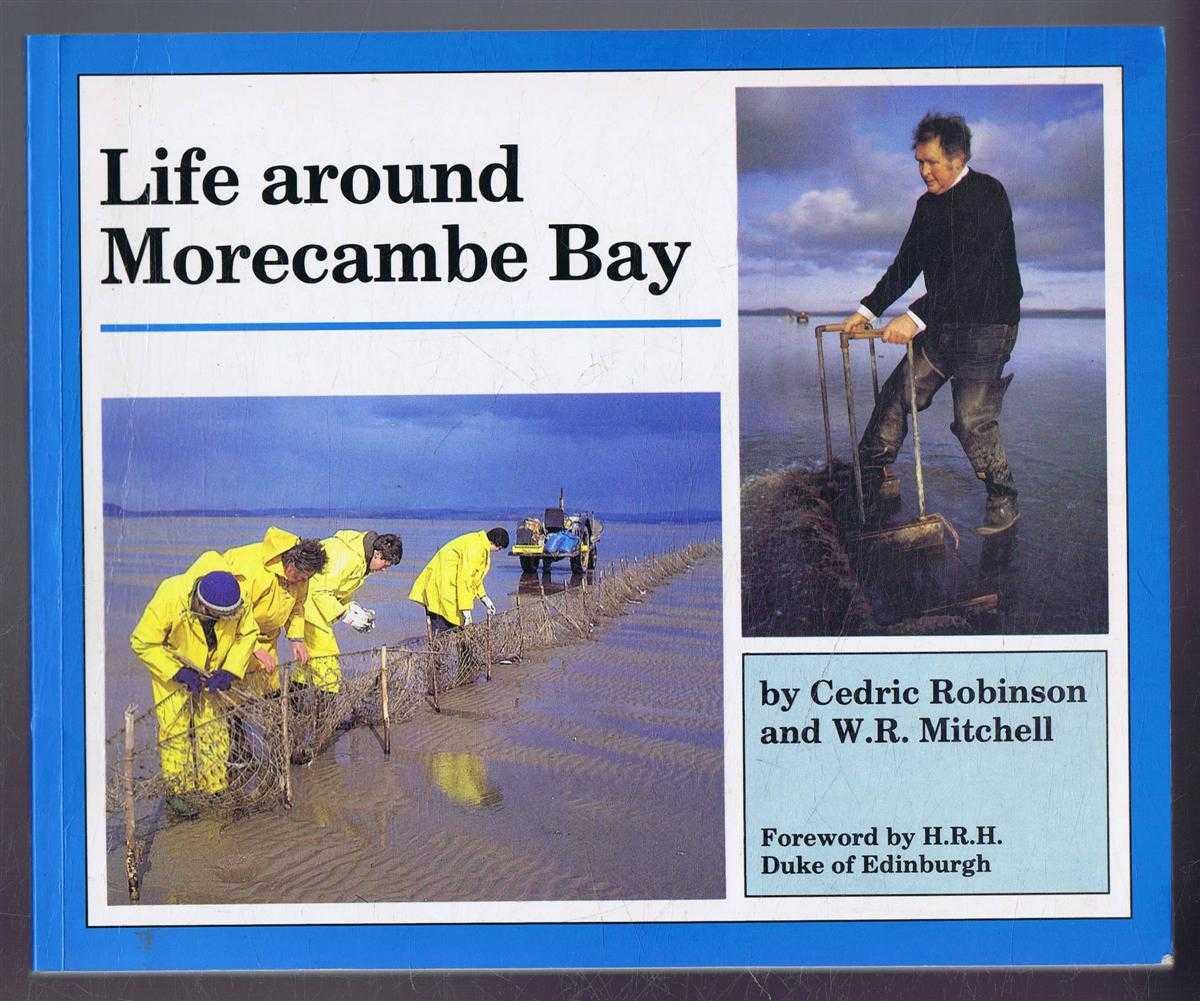 Life around Morecambe Bay, Cedric Robinson and W R Mitchell