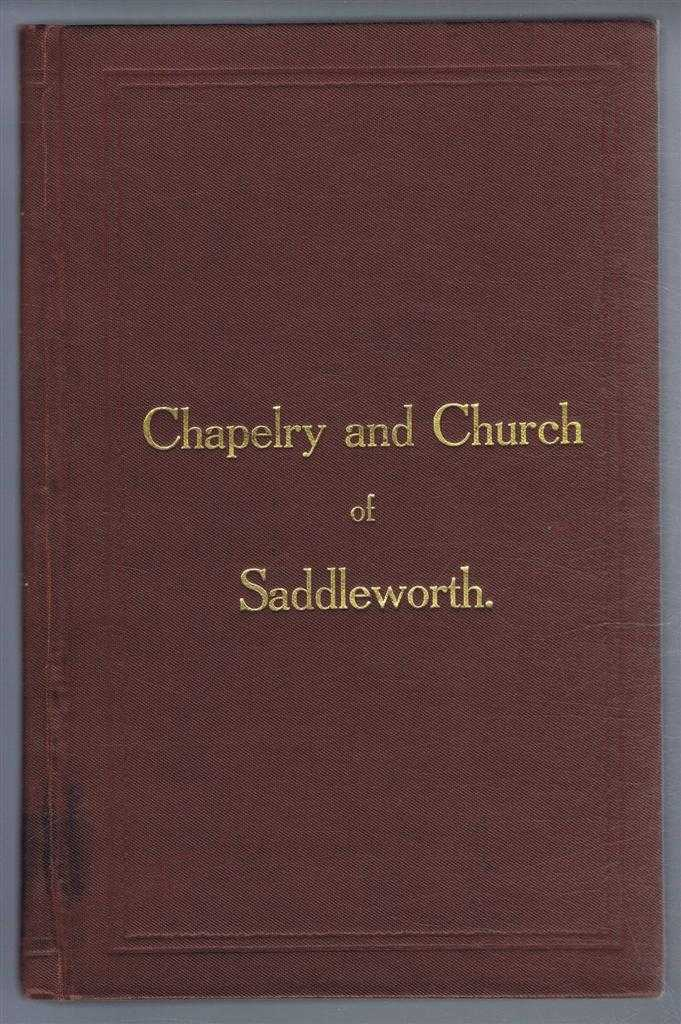 History of the Chapelry and Church of Saddleworth and the Township of Quick. In Commemoration of the Seven Hundredth Anniversary of the Foundation of the Church, celebrated June 20th and 27th, 1915, Alfred J Howcroft