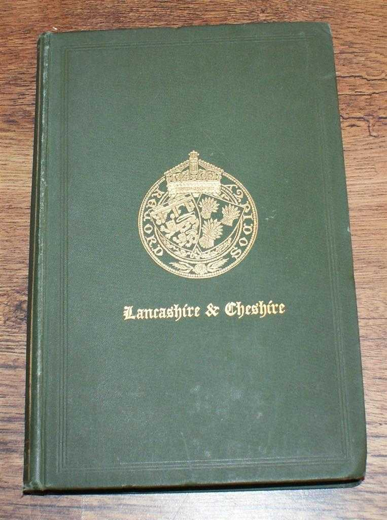 Miscellanies, relating to Lancashire and Cheshire. Volume the First. Containing: Homage Roll of the Manor of Warrington 1491-1517, etc. Lancashire & Cheshire Record Society - Volume XII (12), 1885, Edited by William Beamont; Rev G T O Bridgeman; J P Earwaker