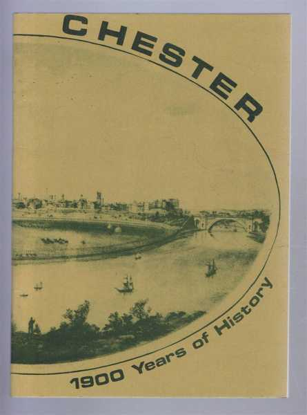 Chester - Nineteen Hundred Years of History, Edited by Annette M Kennett