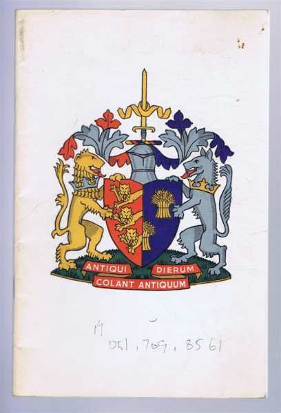 Guide to the Charters, Plate and Insignia of the City of Chester, Margaret J Groombridge