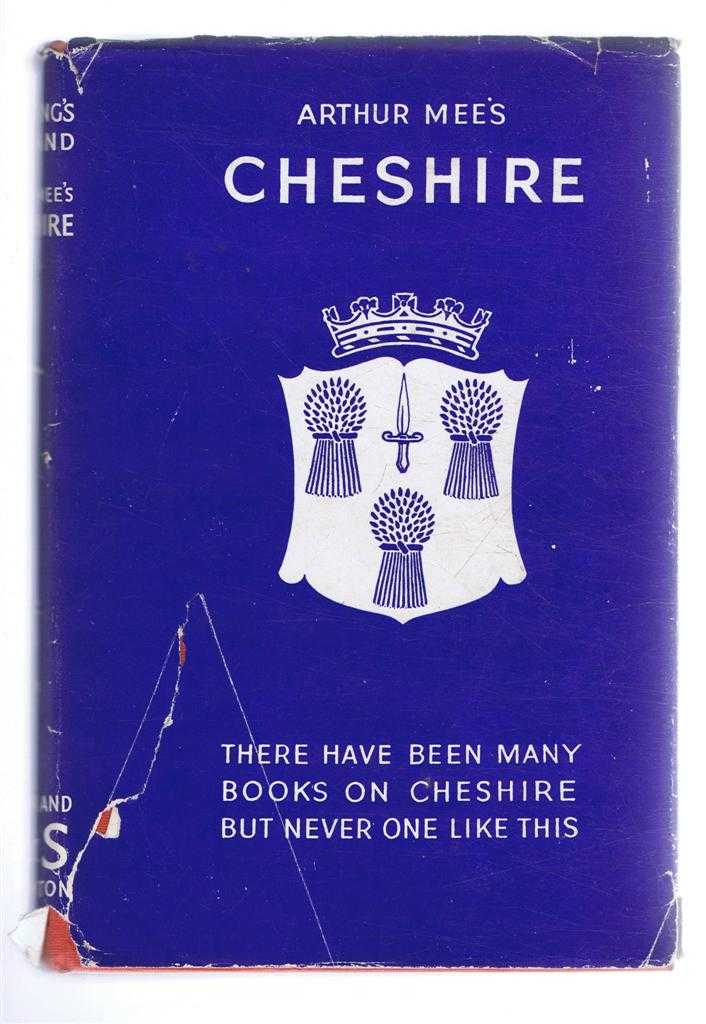 The King's England: Cheshire, The Romantic North-West, Arthur Mee