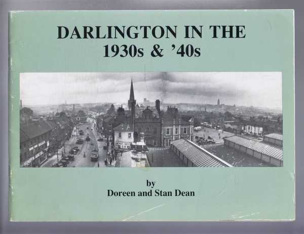 Darlington in the 1930s & '40s, Doreen and Stan Dean