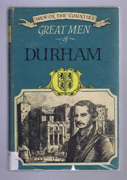 Image for Great Men of Durham. Men of the Counties - 9