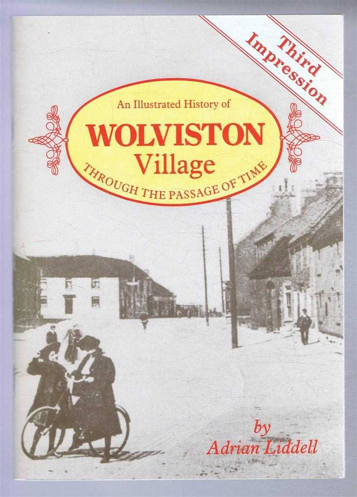 ADRIAN TINDALL - An Illustrated History of Wolviston Village Through the Passage of Time