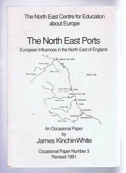 Image for The North East Ports, European Influences in the North East of England, Occasional Paper Number 3