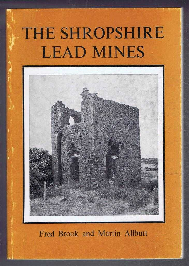 The Shropshire Lead Mines, Fred Brook and Martin Allbutt