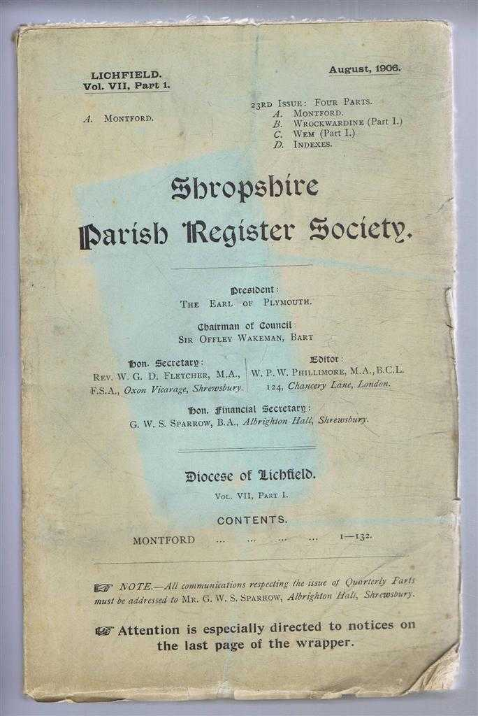 Shropshire Parish Register Society. Lichfield, Vol. VII, Part 1, Montford, Edited by W. P. W. Phillimore