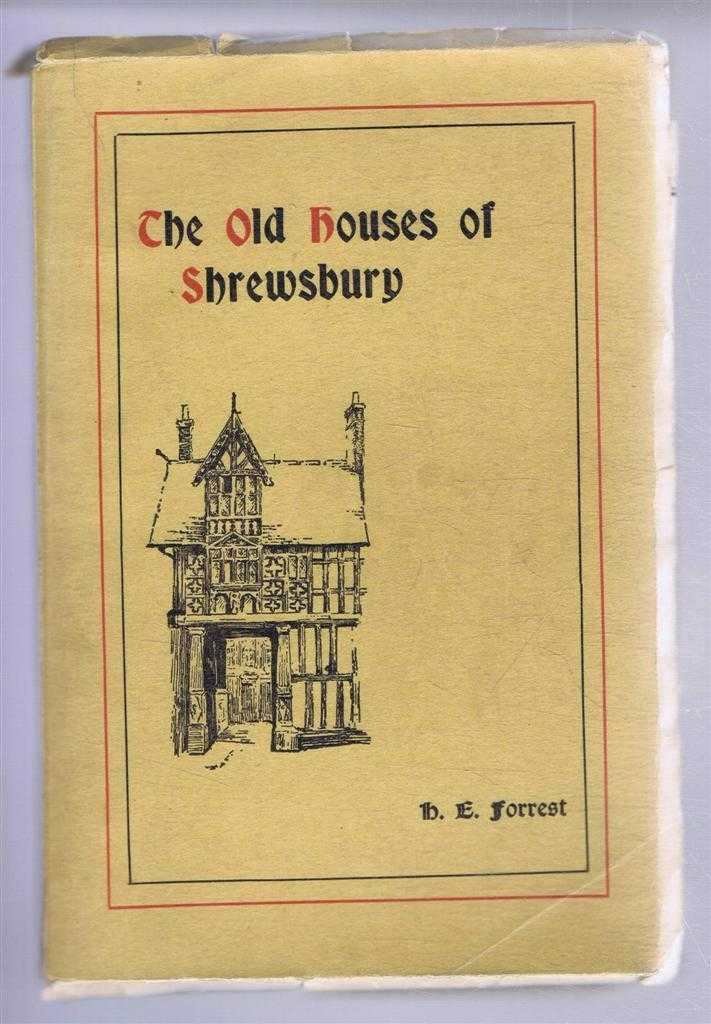 Image for The Old Houses of Shrewsbury, Their History and Associations