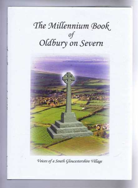 The Millennium Book of Oldbury on Severn, Bradshaw, Jane; Tibbenham, Joyce (eds)