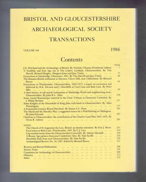 Transactions of the Bristol and Gloucestershire Archaeological Society for 1986, Volume 104, Blake, S T & Saville, A (ed)
