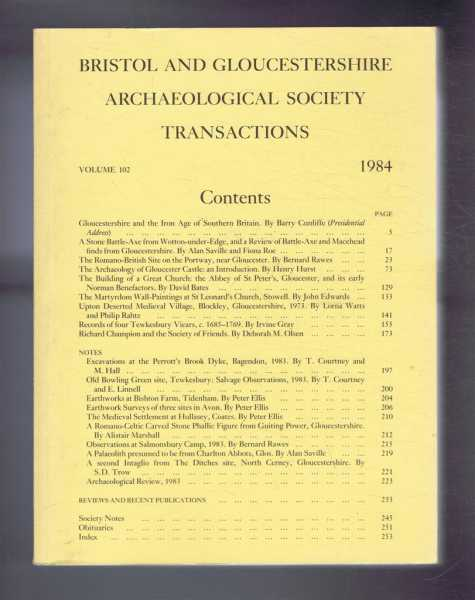 Transactions of the Bristol and Gloucestershire Archaeological Society for 1984, Volume 102, Blake, S T & Saville, A (ed)