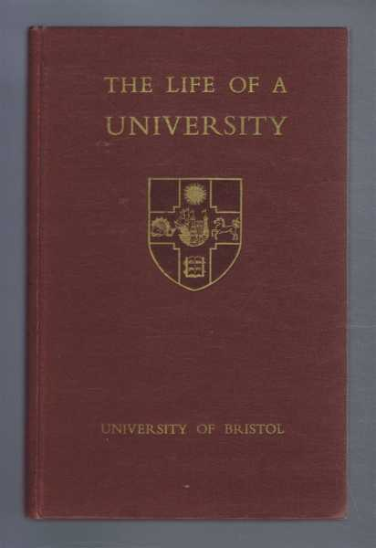 The Life of a University, Cottle, Basil; Sherborne, J.W