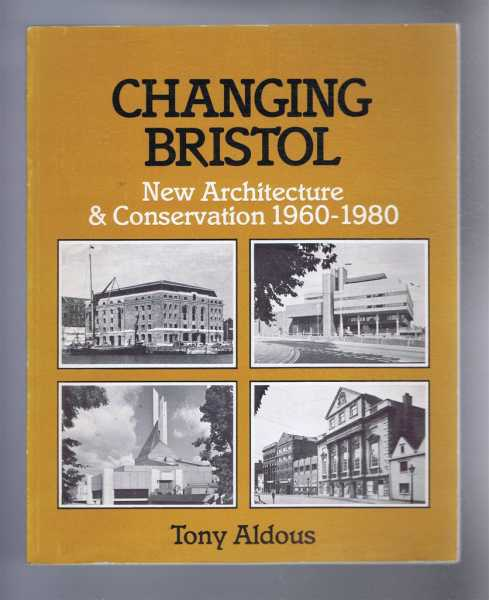 Image for Changing Bristol, New Architecture & Conservation 1960-1980