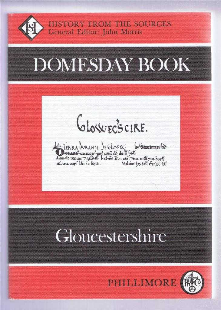 Domesday Book. Volume 15: Gloucestershire, Edited & translated by John S Moore