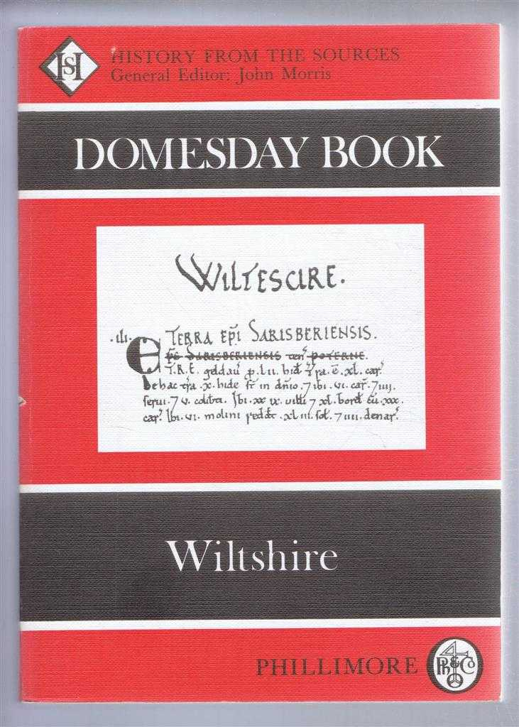 Domesday Book. Volume 6: Wiltshire, (Ed) Caroline & Frank Thorn from a draft translation prepared by Caroline Thorn