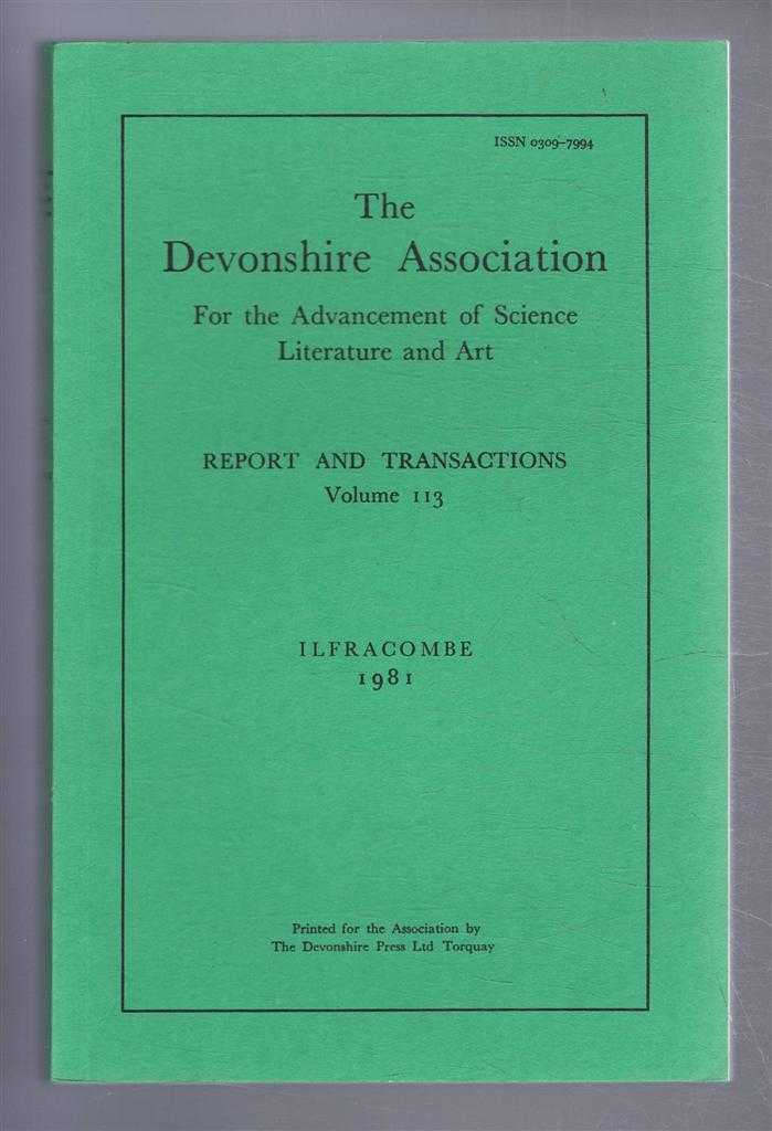 Image for THE DEVONSHIRE ASSOCIATION: Report and Transactions 1981, Volume 113, Ilfracombe