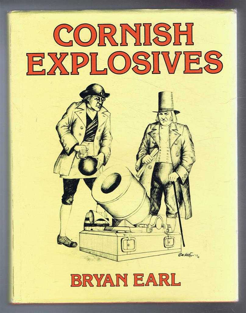 Cornish Explosives, Bryan Earl