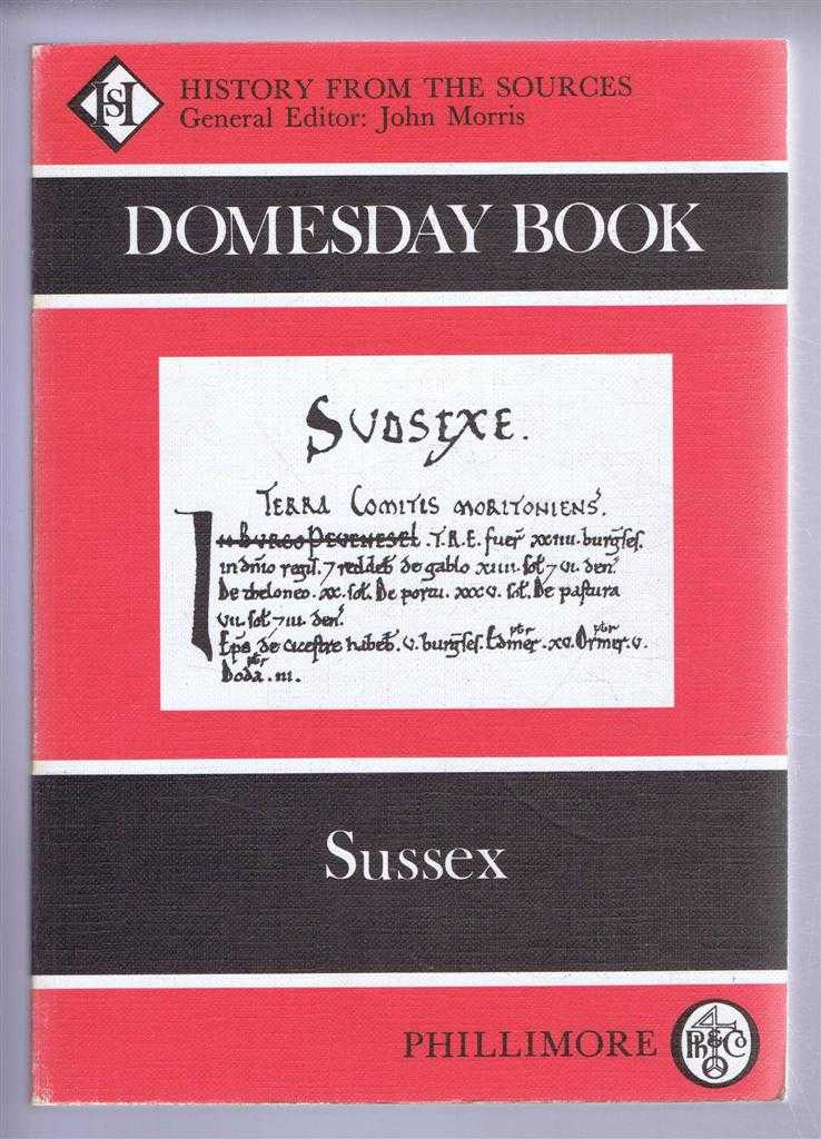 Domesday Book. Volume 2: Sussex, (Ed) John Morris from a draft translation prepared by Janet Mothersill