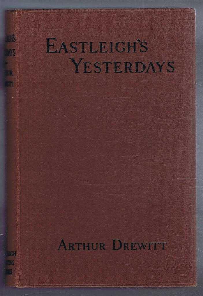 Eastleigh's Yesterdays, A Drewitt