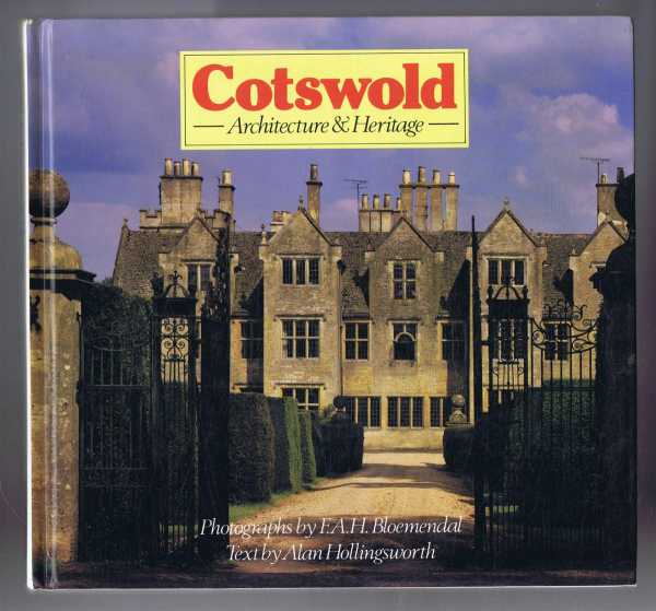 Cotswold: Architecture & Heritage, Alan Hollingsworth