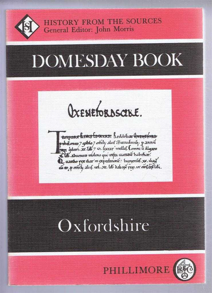 Domesday Book. Volume 14: Oxfordshire, (Ed) John Morris from a draft translation prepared by Clare Caldwell