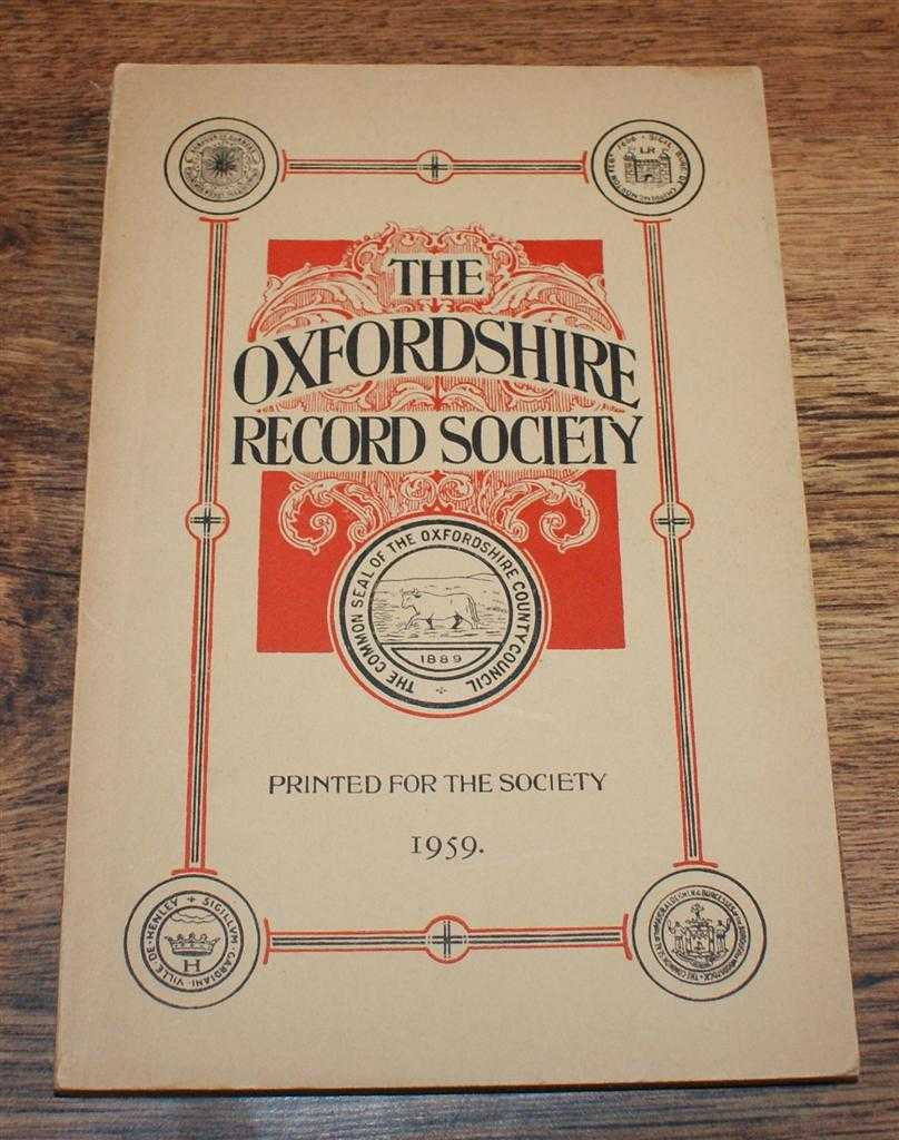 Oxfordshire Record Society. Record Series Vol XL (40), 1959. Index to Wills Proved in the Peculiar Court of Banbury 1542-1858; Custumal (1391) and Bye-laws (1386-1540) of the Manor of Islip, Edited by J S W Gibson; Barbara F Harvey