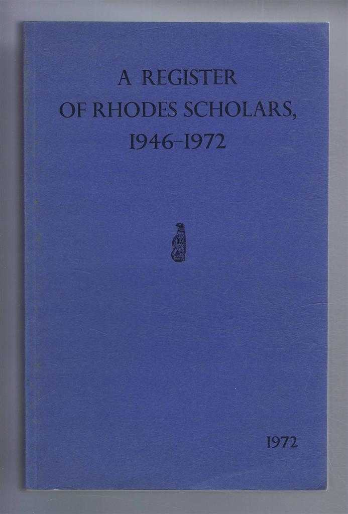 Register of Rhodes Scholars 1946-1972, E T Williams