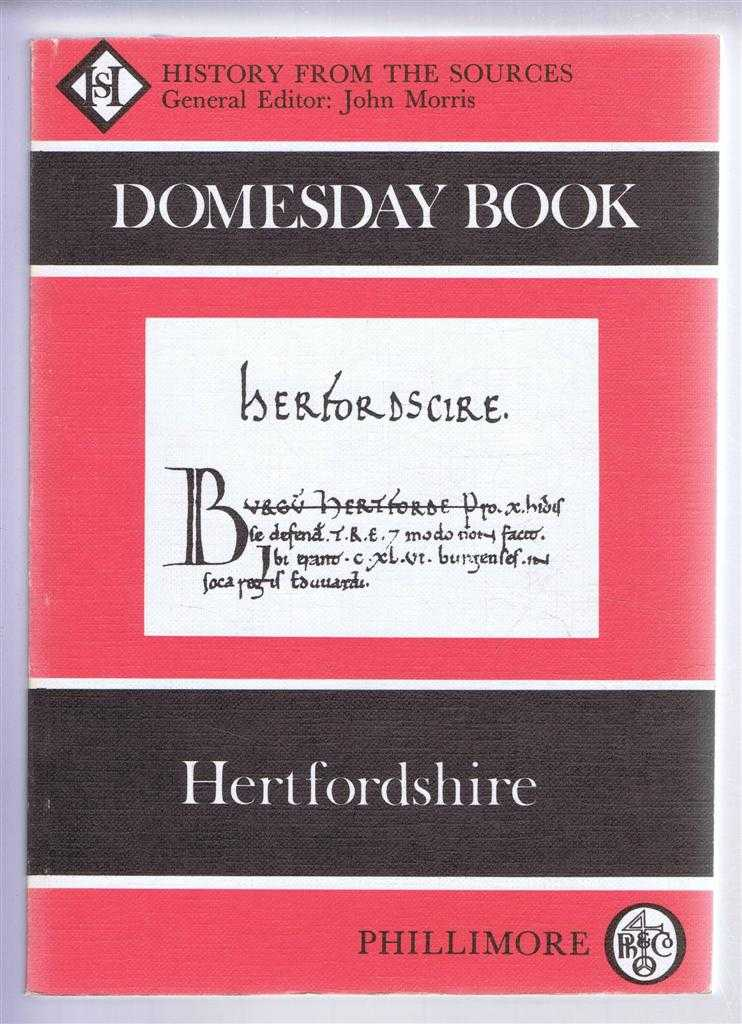 Domesday Book. Volume 12: Hertfordshire, (Ed) John Morris from a draft translation prepared by Margaret Newman & Sara Wood