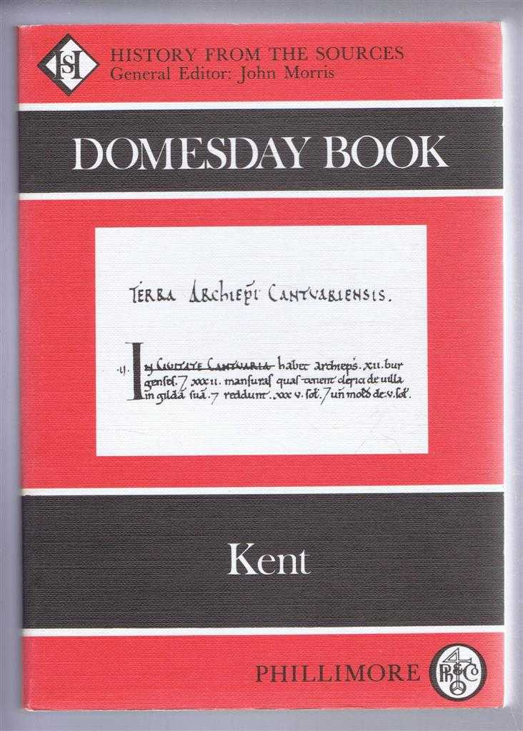 Domesday Book. Volume 1: Kent, (Ed) Philip Morgan from a draft translation prepared by Veronica Sankaran