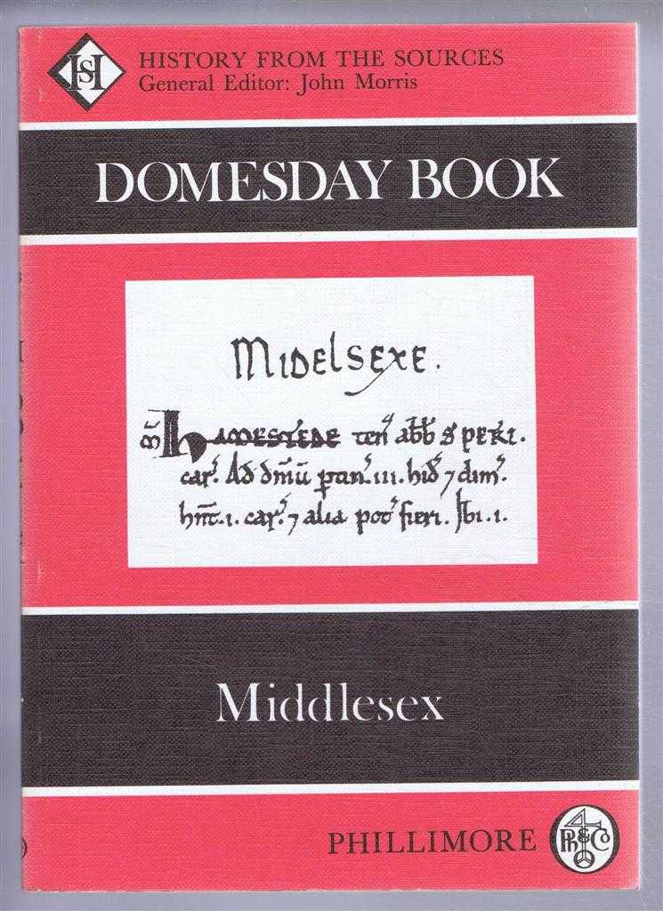 Domesday Book. Volume 11: Middlesex, (Ed) John Morris from a draft translation prepared by Sara Wood