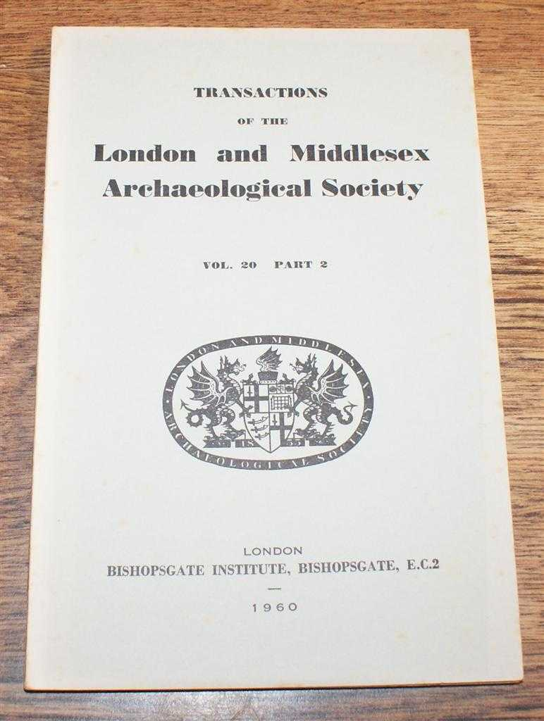 Image for Transactions of the London and Middlesex Archaeological Society. Volume 20 Part 2 1960
