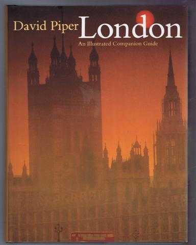 London, An Illustrated Companion Guide, David Piper