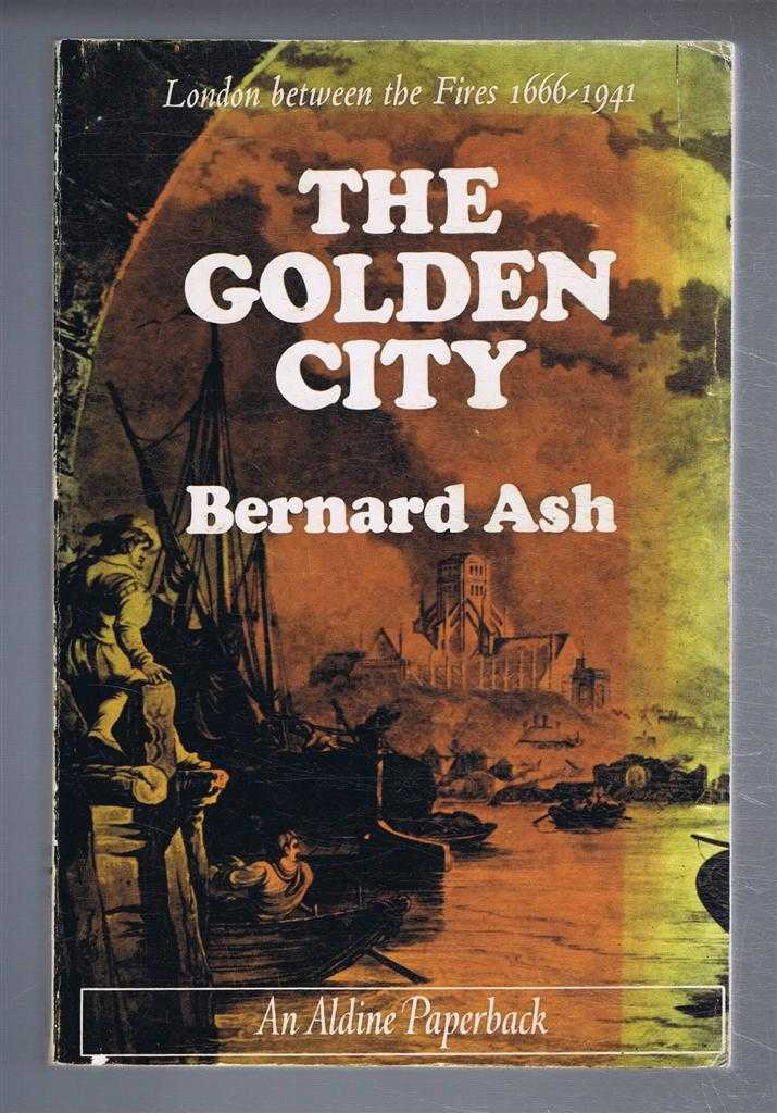 Image for The Golden City, London Between the Fires 1666-1941