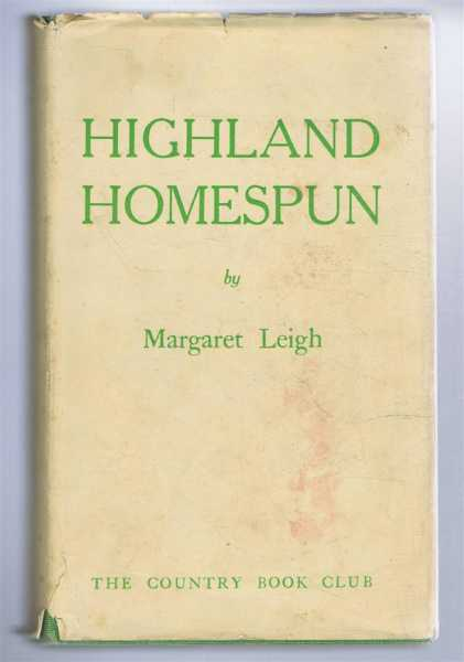 Highland Homespun, Margaret Leigh