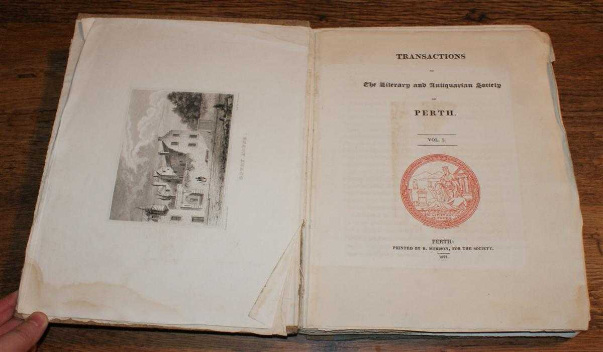 Image for Transactions of the Literary and Antiquarian Society of Perth, Vol. I. 1827