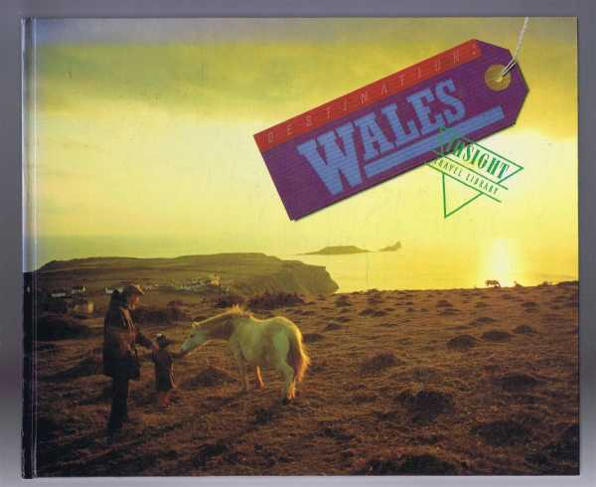 Destination: Wales, Bell, Brian (ed)