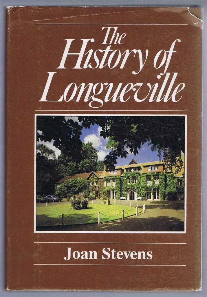The History of Longueville, Joan Stevens, foreword by Raoul Lempriere