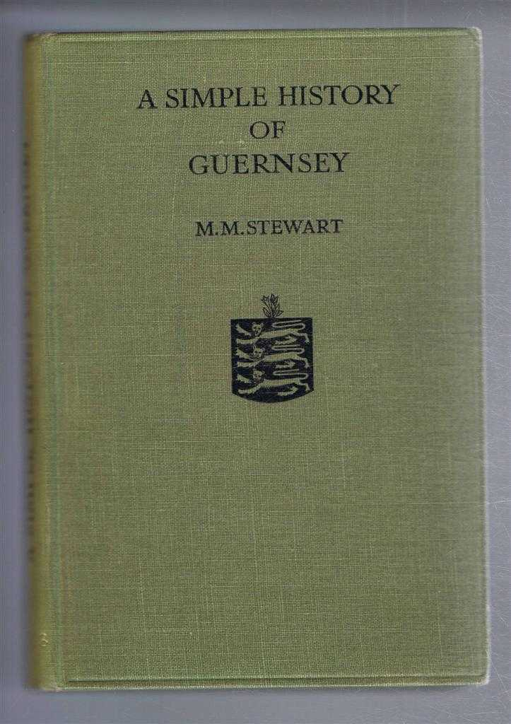 A Simple History of Guernsey, Mary Maitland Stewart