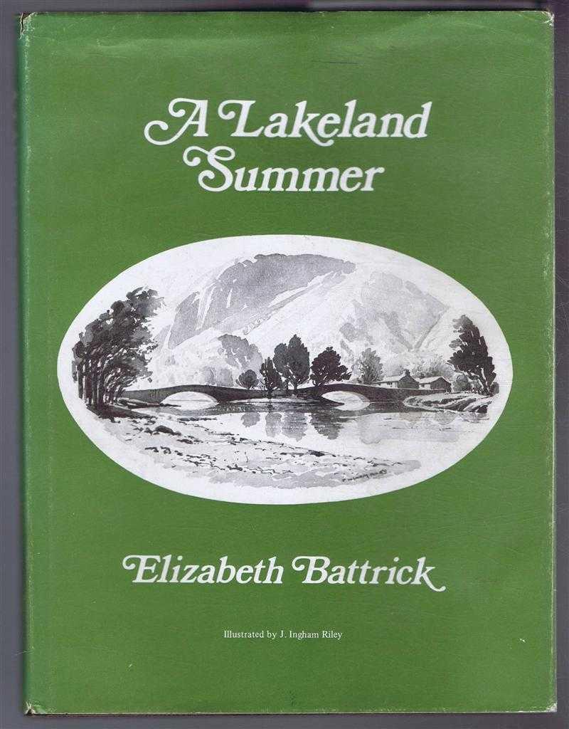 A Lakeland Summer, Elizabeth Battrick