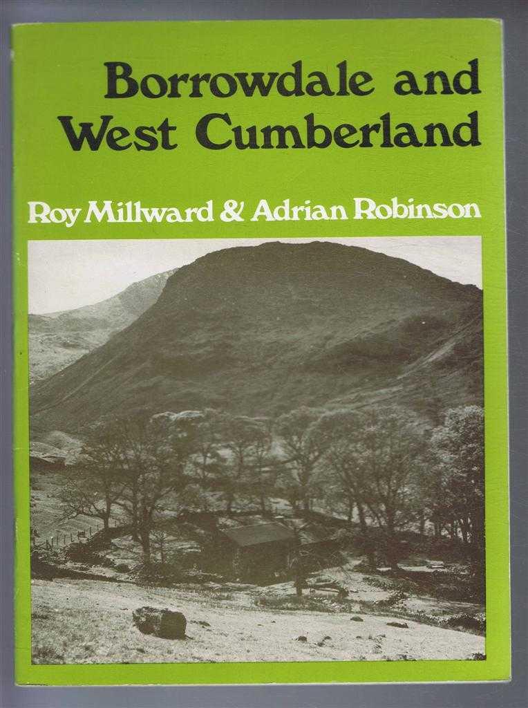 Borrowdale and West Cumberland, Millward, Roy; Robinson, Adrian