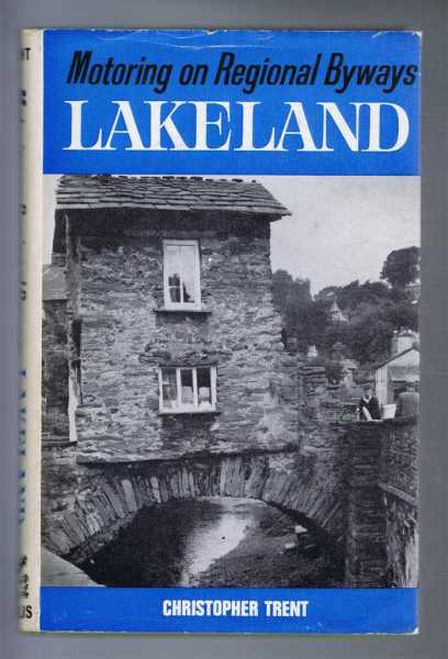 Motoring on Regional Byways:Lakeland, Christopher Trent