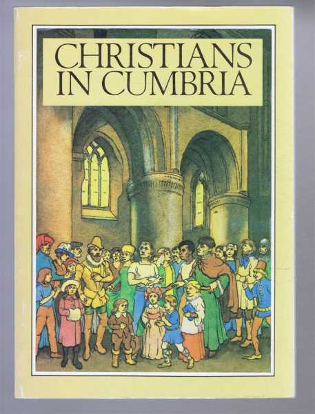 Christians in Cumbria, John Burgess and others