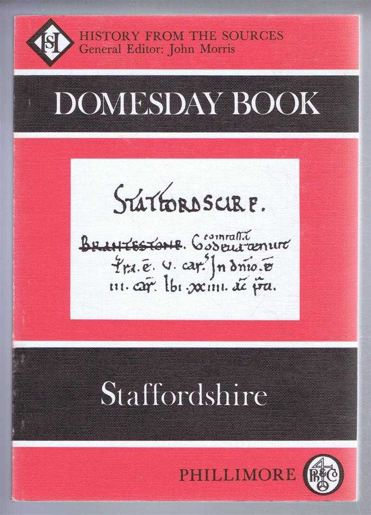Domesday Book. Volume 24: Staffordshire, (Ed) John Morris from a draft translation prepared by Alison Hawkins & Alex Rumble