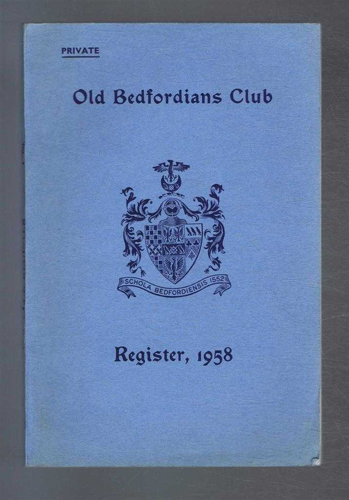 Image for Old Bedfordians Club. Register. 1958